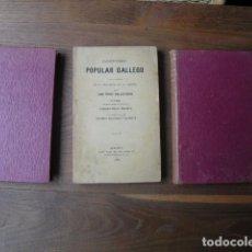 Libros antiguos: 1886 CANCIONERO POPULAR GALLEGO Y EN PARTICULAR PROVINCIA DE LA CORUÑA PÉREZ BALLESTEROS TRES TOMOS. Lote 127858715
