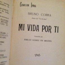 Libros antiguos: MI VIDA POR TI-BRUNO CORRA,1926. Lote 127879595