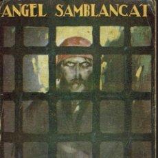 Libros antiguos: LA CASA PÁLIDA, POR ÁNGEL SAMBLANCAT. AÑO 1926 (10.5). Lote 127901699