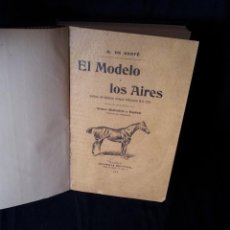 Libros antiguos: M. DE GASTE - EL MODELO Y LOS AIRES - IMPRENTA DUCAZCAL 1906 - FIRMADO POR EL TRADUCTOR. Lote 127901807