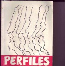 Libros antiguos: PERFILES- LEONCIO RODRIGUEZ PRIMERA EDICION 1970 TENERIFE. Lote 127915343