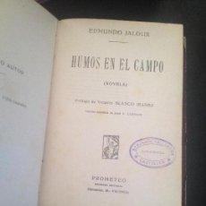 Libros antiguos: HUMOS EN EL CAMPO-EDMUNDO JALOUX. Lote 127928031