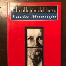Libros antiguos: BALEAR-EL CALLEJÓN DEL BESO. LUCÍA MONTOJO(11€). Lote 127944395