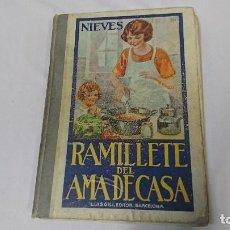 Libros antiguos: ANTIGUO LIBRO COCINA RAMILLETE DEL AMA DE CASA - LUIS GILÍ - AÑO 1942 . Lote 127945839