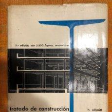 Libros antiguos: TRATADO DE CONSTRUCCIÓN-SCHMITT(33€). Lote 127957419