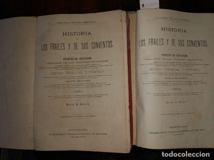 Libros antiguos: Historia de los Frailes y de sus Conventos.Antonio R. Zorilla. Edición Lujosa. Completa (2 Vol) S/F. - Foto 2 - 127965003