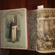 Libros antiguos: HISTORIA DE LOS FRAILES Y DE SUS CONVENTOS.ANTONIO R. ZORILLA. EDICIÓN LUJOSA. COMPLETA (2 VOL) S/F.. Lote 127965003
