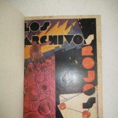 Libros antiguos: LOS ARCHIVOS ROJOS. PAPELES DEL ESTADO RUSO Y OTROS DOCUMENTOS RELACIONADOS CON LOS AÑOS 1915-1918.. Lote 123260516