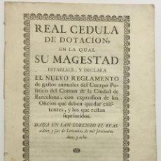 Libros antiguos: REAL CEDULA DE DOTACION, EN LA QUAL SU MAGESTAD ESTABLECE Y DECLARA EL NUEVO REGLAMENTO DE GASTOS AN. Lote 123269110