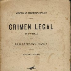 Libros antiguos: CRIMEN LEGAL, POR ALEJANDRO SAWA. AÑO ¿1886? (11.4). Lote 128090403