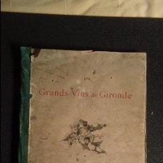 Libri antichi: VINOS FRANCESES DE LA GIRONDE. ENOLOGÍA. GASTRONOMÍA.. Lote 128091999