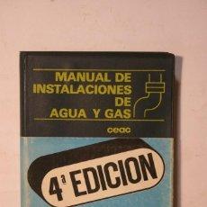 Libros antiguos: MANUAL DE AGUA Y GAS. Lote 128113711
