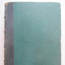 Libros antiguos: EL CORAZON EN LA MANO, ENRIQUE PEREZ ESCRICH. TOMO I MADRID 1863, MEMORIAS DE UNA MADRE.. Lote 128169927