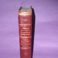 Libros antiguos: OBRAS DE DON RAMÓN MESONERO ROMANOS, EL CURIOSO PARLANTE:RECUERDOS DE VIAJE TIPOS Y CARACTERES(1881). Lote 128188723