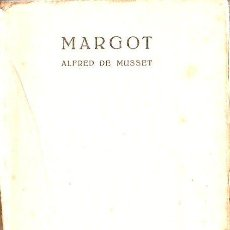 Libros antiguos: ALFRED DE MUSSET : MARGOT (EDITORIAL. CATALANA, C. 1920) . Lote 128189439