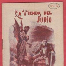 Libros antiguos: LA TIENDA DEL JUDIO EDIT. SATURNINO CALLEJA MADRID 8 PAGINAS LL2342. Lote 128203291
