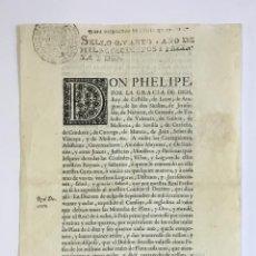 Libros antiguos: DON PHELIPE POR LA GRACIA DE DIOS REY DE CASTILLA ... SABED QUE POR NUESTRA REAL PERSONA...H. 1732. Lote 128214007