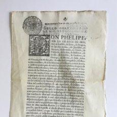 Libros antiguos: DON PHELIPE, POR LA GRACIA DE DIOS, REY DE CASTILLA ... SABED QUE POR EL DOCTOR DON JUAN IGNACIO.... Lote 128222815