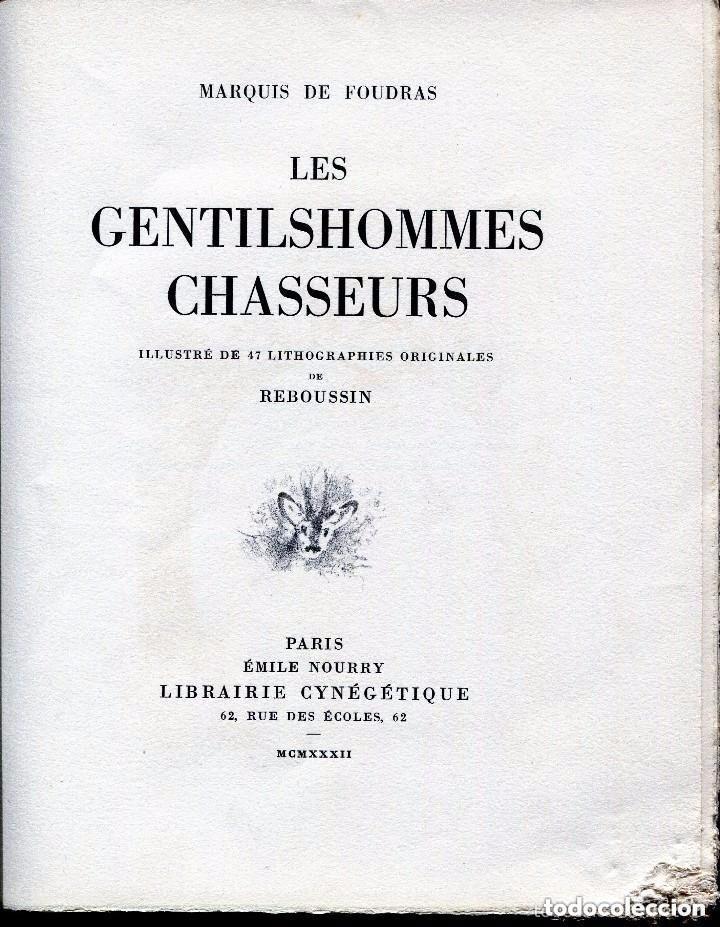 LES GENTILSHOMMES CHASSEURS--MARQUIS DE FOUDRAS- CAZA CINEGETICA- 1932. RARO (Libros Antiguos, Raros y Curiosos - Bellas artes, ocio y coleccionismo - Otros)