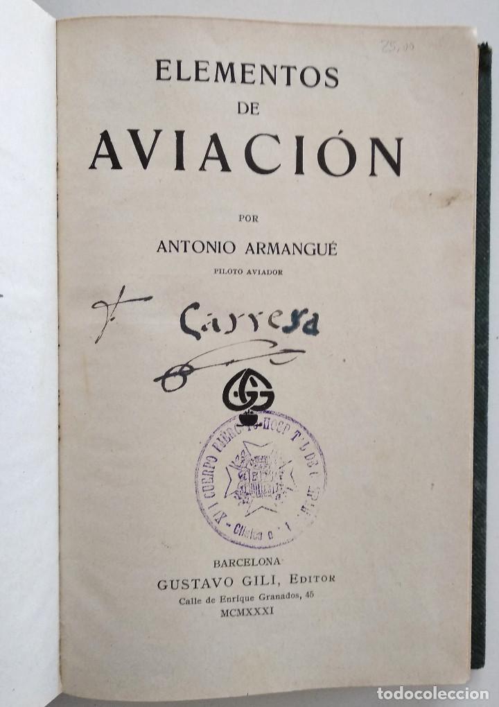 Libros antiguos: ELEMENTOS DE AVIACIÓN - ANTONIO ARMANGUÉ - GUSTAVO GILI, EDITOR - BARCELONA 1931 - Foto 4 - 128246339
