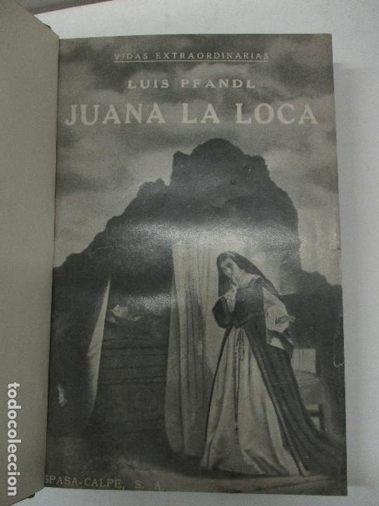 JUANA LA LOCA. SU VIDA, SU TIEMPO, SU CULPA. - PFANDL, LUIS. 1932. (Libros Antiguos, Raros y Curiosos - Historia - Otros)