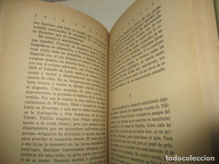 Libros antiguos: JUANA LA LOCA. Su vida, su tiempo, su culpa. - PFANDL, Luis. 1932. - Foto 4 - 123230243
