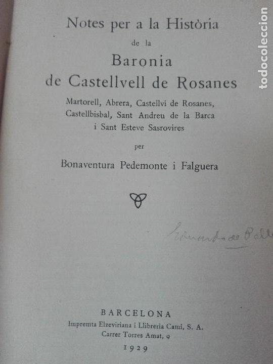 Alte Bücher: Historia de la baronia de Castellvell de Rosanes Buenaventura Pedemonte 1929 - Foto 2 - 128284567