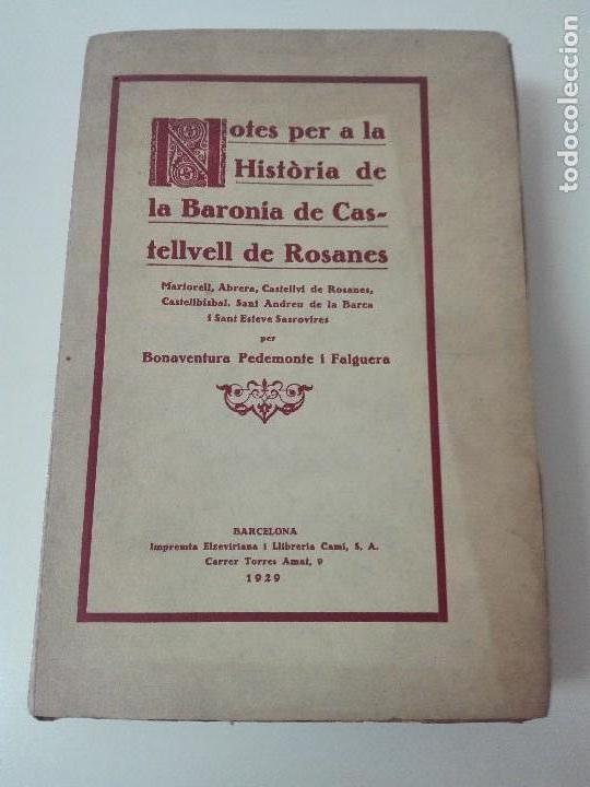 HISTORIA DE LA BARONIA DE CASTELLVELL DE ROSANES BUENAVENTURA PEDEMONTE 1929 (Alte Bücher - Wissenschaften, Handbücher und Berufe - Andere Wissenschaften und Handbücher)
