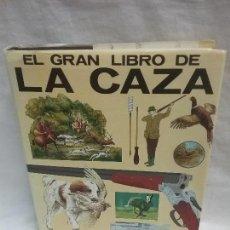 Libros antiguos: EL GRAN LIBRO DE LA CAZA - ED. EVEREST - AÑO 1982. Lote 128276687