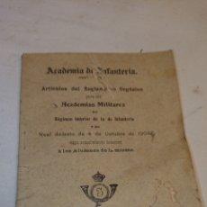 Libros antiguos: ACADEMIA DE INFANTERÍA REGLAMENTO AÑO 1910. Lote 128290532