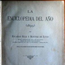Libros antiguos: LA ENCICLOPEDIA DEL AÑO 1899. LIBRO DE GRAN FORMATO CON NUMEROSOS FOTOGRABADOS.. Lote 128292347