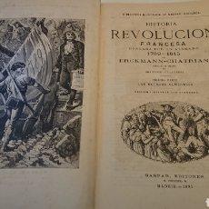 Libros antiguos: HISTORIA DE LA REVOLUCIÓN FRANCESA, MADRID 1881, CHATRIAN. Lote 128292380