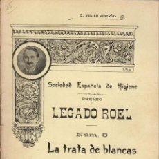 Libros antiguos: LA TRATA DE BLANCAS / JULIÁN JUDERÍAS (1911). Lote 128324983