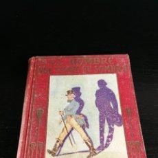 Libros antiguos: COLECCION ARALUCE - EL HOMBRE QUE VENDIO SU SOMBRA - 1ª EDICION 8 DE ABRIL DE 1930. Lote 128331047
