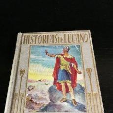 Libri antichi: COLECCION ARALUCE - HISTORIAS DE LUCANO - 1ª EDICION 1935. Lote 128331779