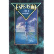 Libros antiguos: ESPEJISMO LOUISE COOPER. Lote 128341007