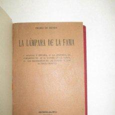 Libros antiguos: LA LÁMPARA DE LA FAMA. I. BOLIVAR Y ESPAÑA.... RÉPIDE, PEDRO DE. 1919.. Lote 123235918