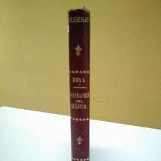 Libros antiguos: LOS REFRANES DEL QUIJOTE. JOSÉ COLL Y VEHÍ. 1ª EDICIÓN 1874. Lote 128352763