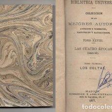 Libros antiguos: LAS 4 EPOCAS. TOMO I. LOS CELTAS. - SOULIE. - A-PEQUEÑO-0333. Lote 128364331