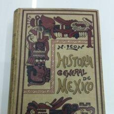 Libros antiguos: COMPENDIO DE HISTORIA GENERAL DE MEXICO DR NICOLAS LEON 1902 PRIMERA EDICION CALLEJA RARO UNICO TC. Lote 128371908