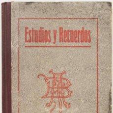 Libros antiguos: ESTUDIOS Y RECUERDOS. - BASTINOS, J. ANTONIO. - BARCELONA, 1925.. Lote 128372235