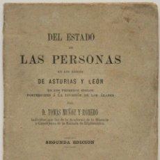 Libros antiguos: DEL ESTADO DE LAS PERSONAS EN LOS REINOS DE ASTURIAS Y LEÓN EN LOS PRIMEROS SIGLOS POSTERIORES Á.... Lote 128373887