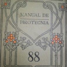 Alte Bücher - MANUAL DE PIROTECNIA por J. B. Ferre. Manuales Gallach Nº 88. Ilustrado 16 x 11 cm. 260 pág. + 18. - 127440503