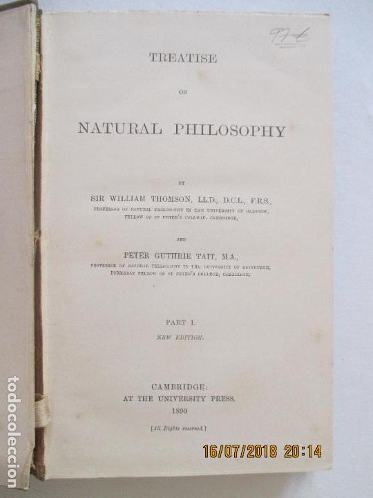 Libros antiguos: TREATISE ON NATURAL PHILOSOPHY BY WILLIAM THOMSON AND PETER GUTHRIE TAIT. PART I. CAMBRIDGE 1890 - Foto 4 - 128426767