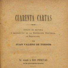 Libros antiguos: CUARENTA CARTAS. CONATO DE HISTORIA Y DESCRIPCIÓN DE LA EXPOSICIÓN UNIVERSAL DE BARCELONA.. Lote 128449575
