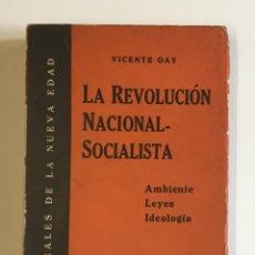 Libros antiguos: LA REVOLUCIÓN NACIONALSOCIALISTA. - GAY, VICENTE.. Lote 128369180