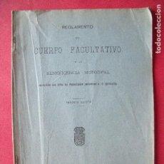 Libros antiguos: BENEFICIENCIA.-REGLAMENTO.-CUERPO FACULTATIVO.-IMPRENTA MUNICIPAL.-MADRID.-AÑO 1910.. Lote 128478191