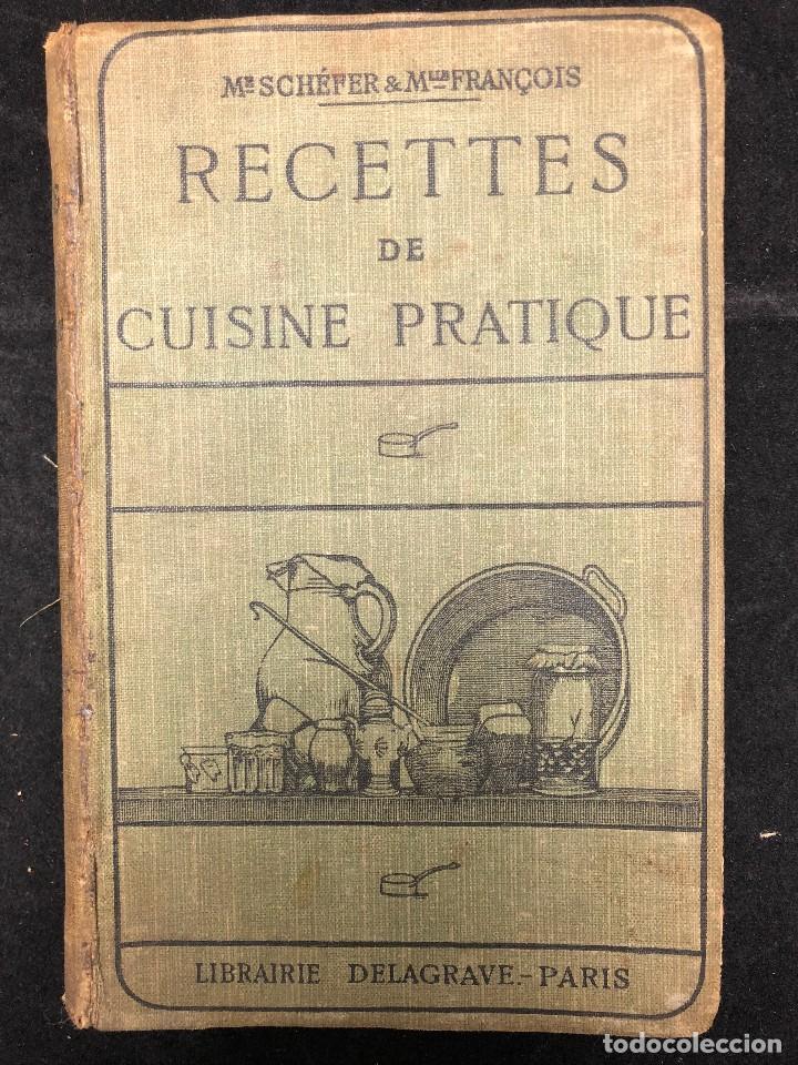 RECETTES DE CUISINE PRATIQUE. 1931 (Libros Antiguos, Raros y Curiosos - Cocina y Gastronomía)