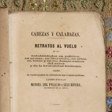 Libros antiguos: CABEZAS Y CALABAZAS · 1864 · MANUEL DEL PALACIO · LUIS RIVERA · ISABEL II. Lote 128516071