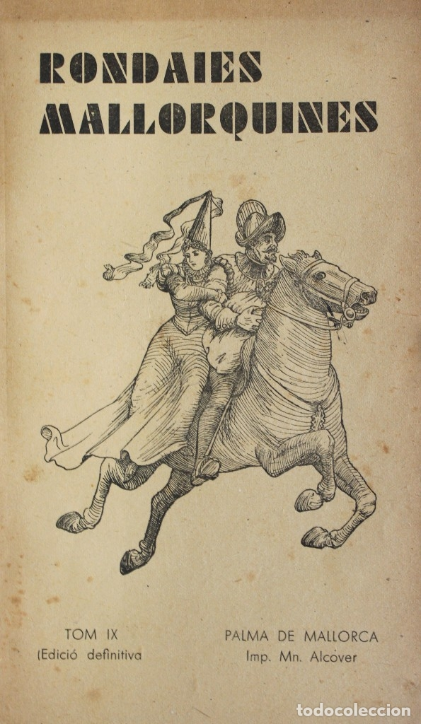APLEC DE RONDAIES MALLORQUINES. TOM. IX. - RECÓ, JORDI DES. [ANTONI Mª ALCOVER.] (Libros Antiguos, Raros y Curiosos - Literatura - Otros)